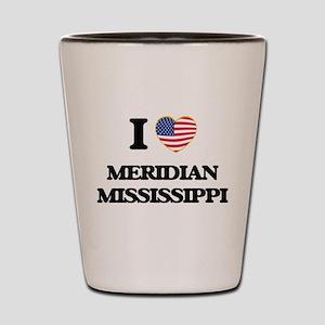 I love Meridian Mississippi Shot Glass