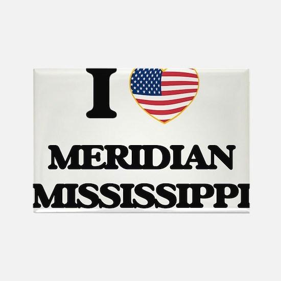 I love Meridian Mississippi Magnets