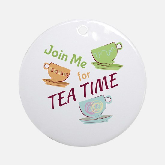Join Me For Tea Ornament (Round)