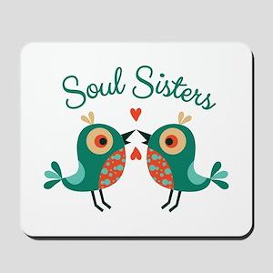 Soul Sisters Mousepad