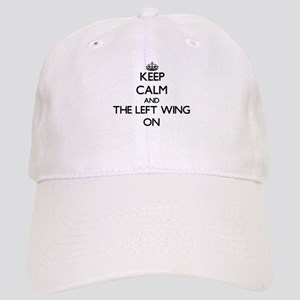 Keep Calm and The Left Wing ON Cap