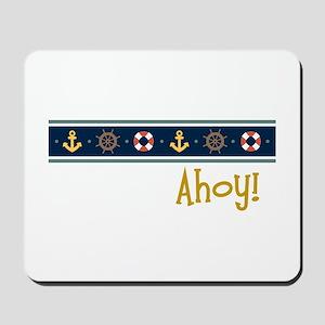 Ahoy Mousepad