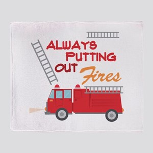 Putting Out Fires Throw Blanket