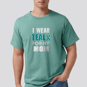 I wear Teal for my Mom Ovarian cancer awar T-Shirt