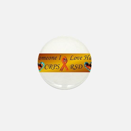 Someone I Love Has CRPS RSD Mini Button