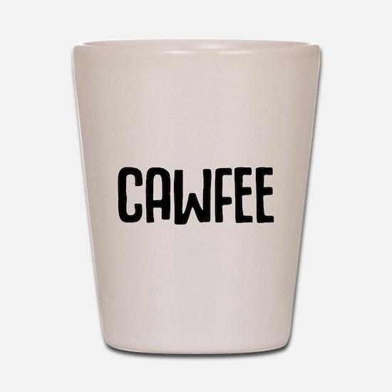 Cawfee Shot Glass
