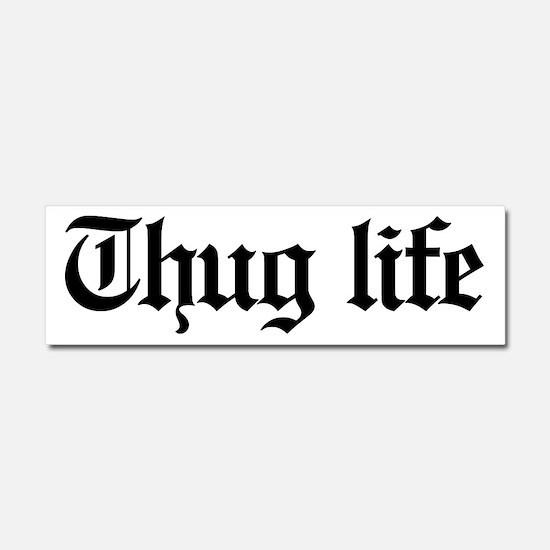 thug life, gangster, baby, g, th Car Magnet 10 x 3