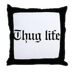 thug life, gangster, baby, g, thug, Throw Pillow
