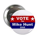 """Vote for Mike Hunt 2.25"""" Button (10 pack)"""
