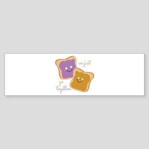 We Go Together Bumper Sticker