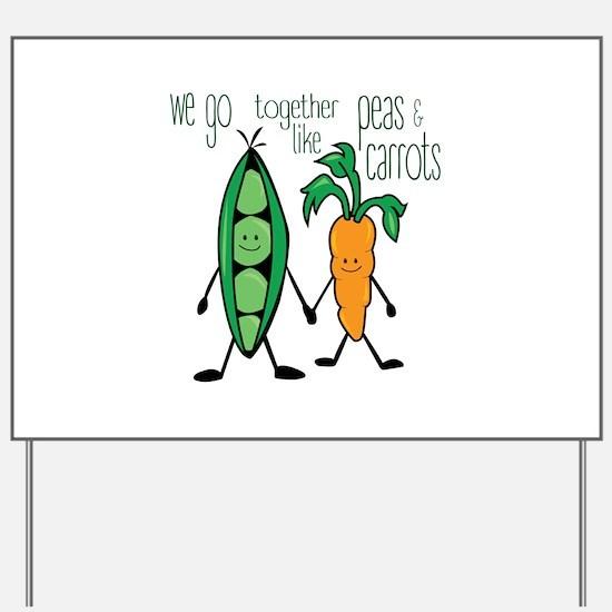 Peas & Carrots Yard Sign