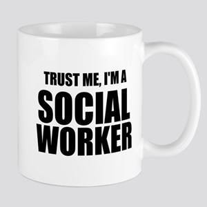 Trust Me, I'm A Social Worker Mugs