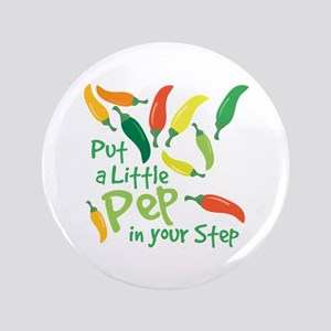 Pep In Your Step Button