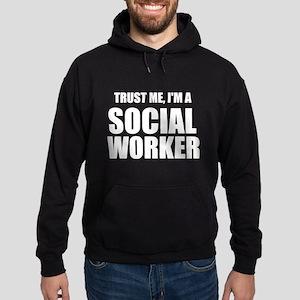 Trust Me, I'm A Social Worker Hoodie