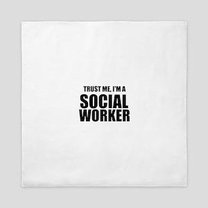 Trust Me, I'm A Social Worker Queen Duvet