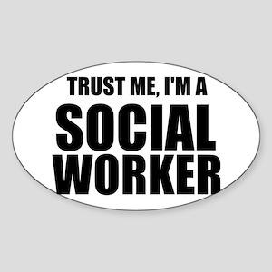 Trust Me, I'm A Social Worker Sticker