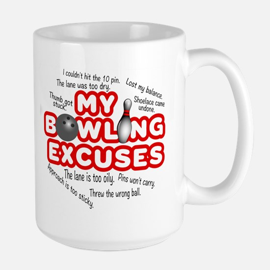 MY BOWLING EXCUSES Mugs
