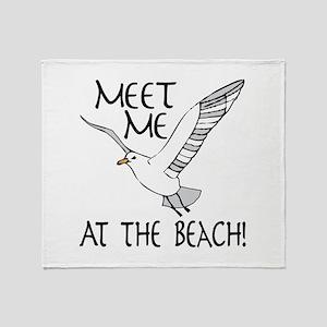 Meet Me At The Beach! Throw Blanket