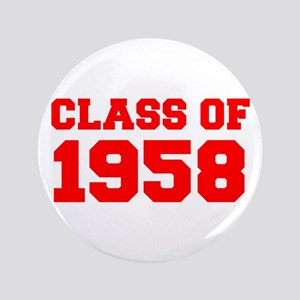 CLASS OF 1958-Fre red 300 Button