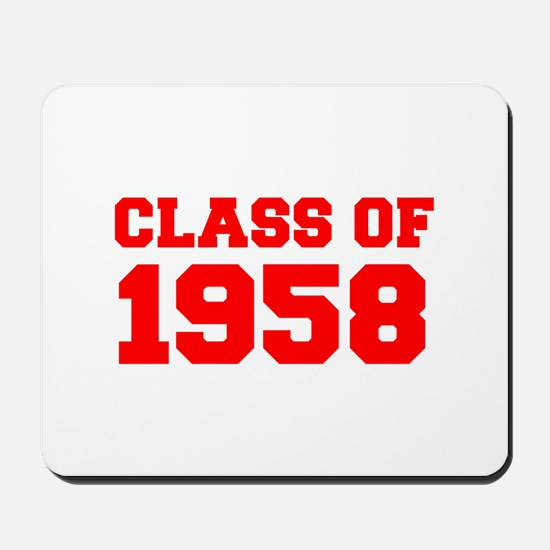 CLASS OF 1958-Fre red 300 Mousepad