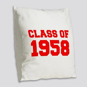 CLASS OF 1958-Fre red 300 Burlap Throw Pillow