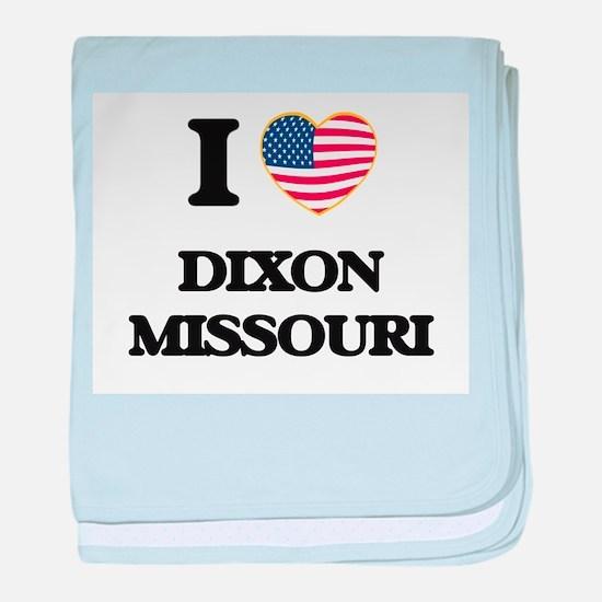I love Dixon Missouri baby blanket