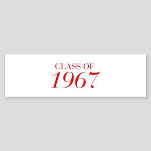 CLASS OF 1967-Bau red 501 Bumper Sticker