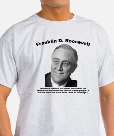 FDR: Kindness T-Shirt