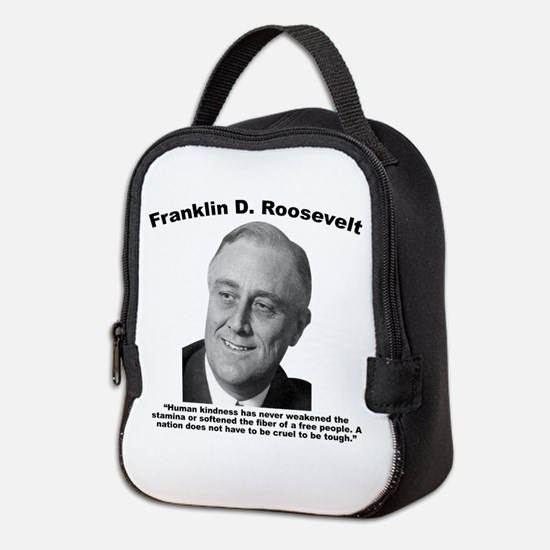 FDR: Kindness Neoprene Lunch Bag