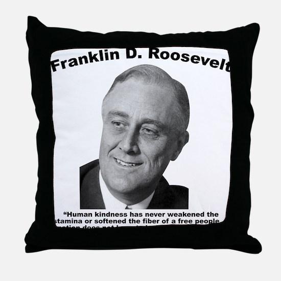 FDR: Kindness Throw Pillow