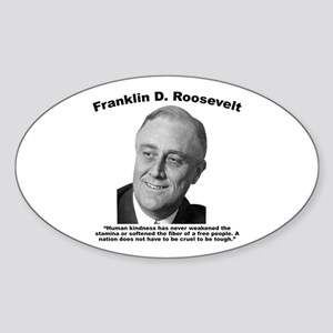 FDR: Kindness Sticker (Oval)
