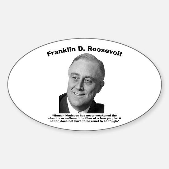 FDR: Kindness Sticker (Oval)
