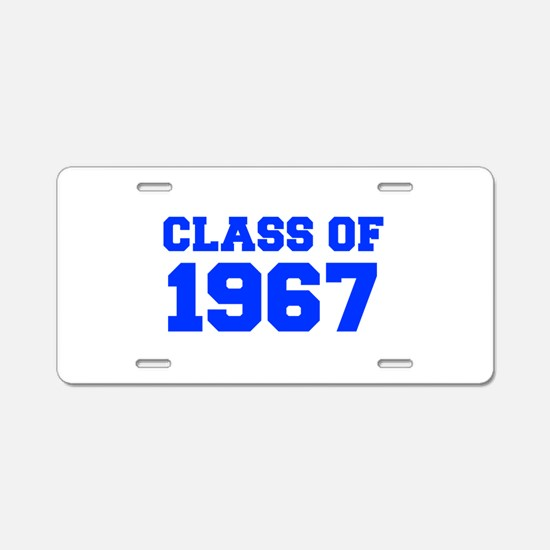 CLASS OF 1967-Fre blue 300 Aluminum License Plate