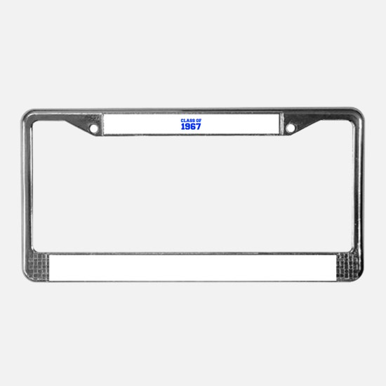 CLASS OF 1967-Fre blue 300 License Plate Frame