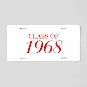 CLASS OF 1968-Bau red 501 Aluminum License Plate