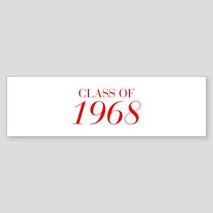 CLASS OF 1968-Bau red 501 Bumper Sticker