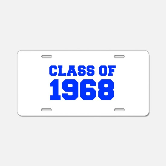 CLASS OF 1968-Fre blue 300 Aluminum License Plate
