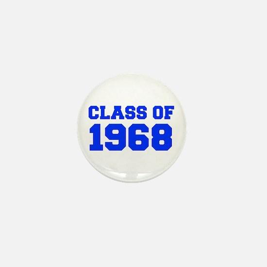CLASS OF 1968-Fre blue 300 Mini Button
