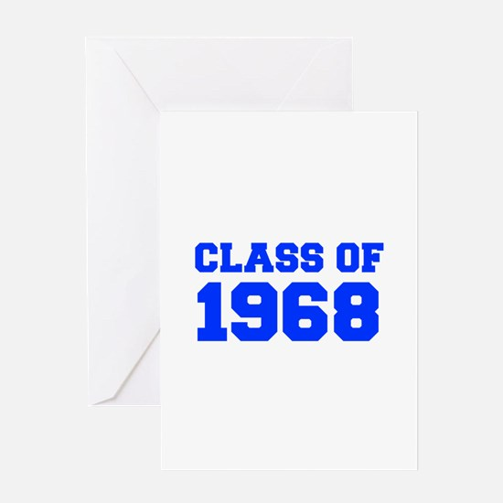 CLASS OF 1968-Fre blue 300 Greeting Cards