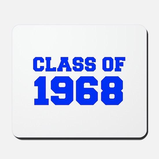 CLASS OF 1968-Fre blue 300 Mousepad