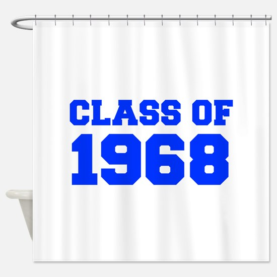 CLASS OF 1968-Fre blue 300 Shower Curtain