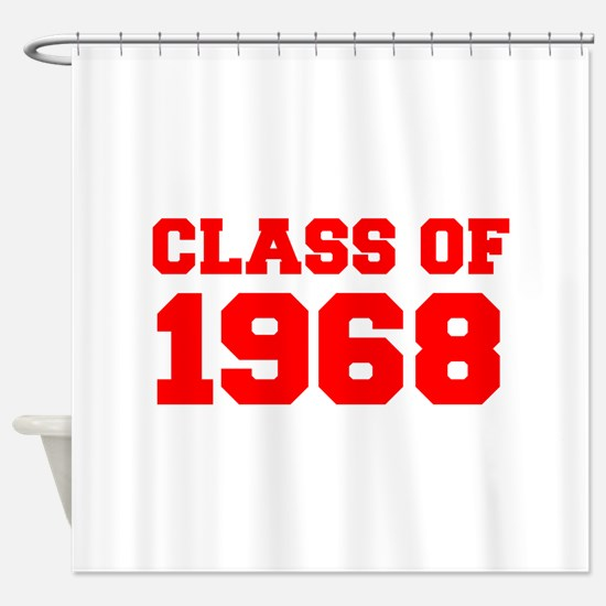 CLASS OF 1968-Fre red 300 Shower Curtain