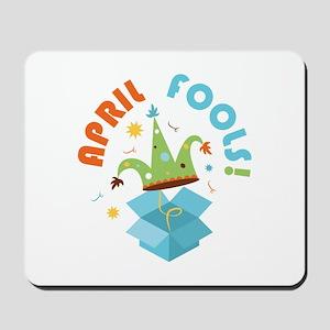 April Fools Mousepad