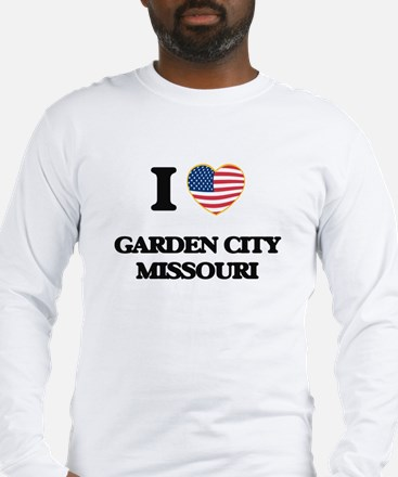 I love Garden City Missouri Long Sleeve T-Shirt