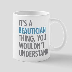 Beautician Thing Mugs