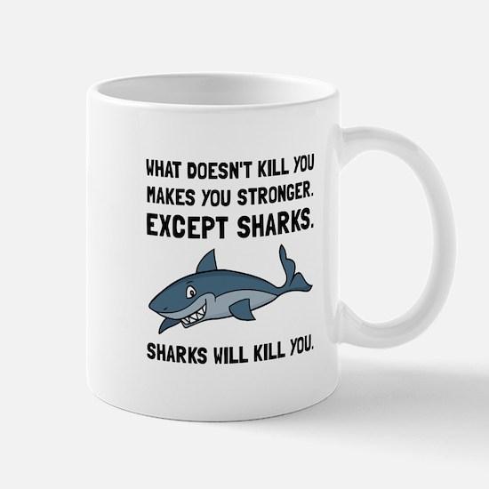 Sharks Will Kill You Mugs