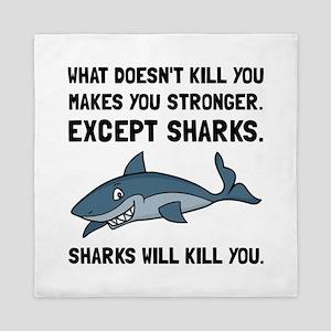 Sharks Will Kill You Queen Duvet