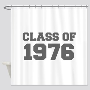 CLASS OF 1976-Fre gray 300 Shower Curtain