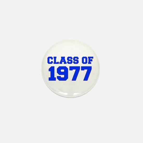 CLASS OF 1977-Fre blue 300 Mini Button
