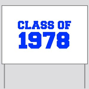 CLASS OF 1978-Fre blue 300 Yard Sign